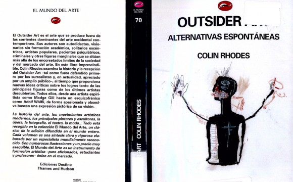 Outsider Art: Alternativas Espontáneas