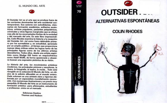 Outsider Art: Alternativas Espontáneas